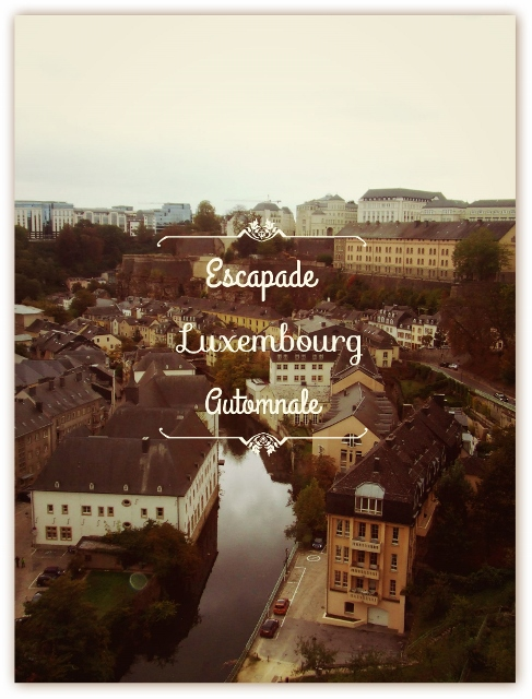week end au Luxembourg