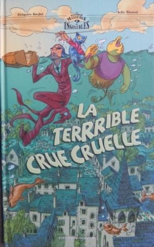bd la terrrible crue cruelle